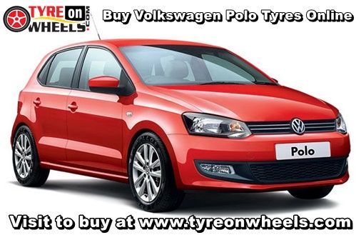 Buy Volkswagen Polo Tyres Online in Low Prices with Free Shipping across India also get fitted by Mobile Tyre Fitting Vans at the doorstep http://www.tyreonwheels.com/car/tyres/Volkswagen/Polo/HighLine-_-ComfortLine/car_manufact/vm/5/New-Delhi