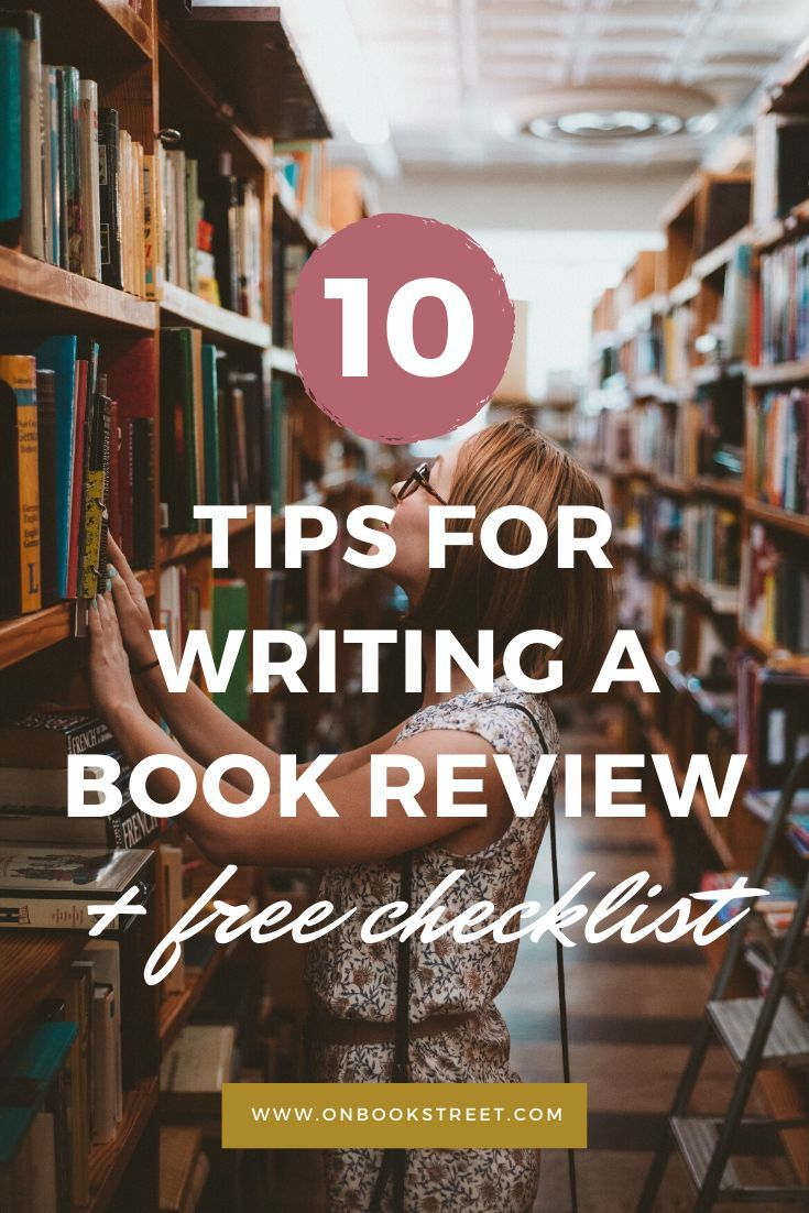 10 Tips For Writing A Book Review Free Checklist Visit The Blog For A Helpful Guide To Craft The Per Writing A Book Review Writing A Book Book Review Blogs