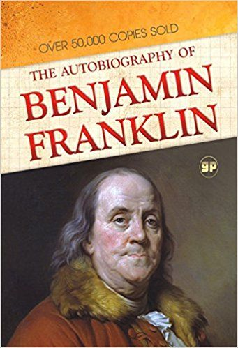 Buy The Autobiography of Benjamin Franklin Book Online at Low Prices in India | The Autobiography of Benjamin Franklin Reviews & Ratings - Amazon.in