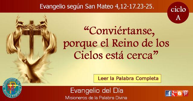 MISIONEROS DE LA PALABRA DIVINA: EVANGELIO - SAN MATEO 4,12-17.23-25