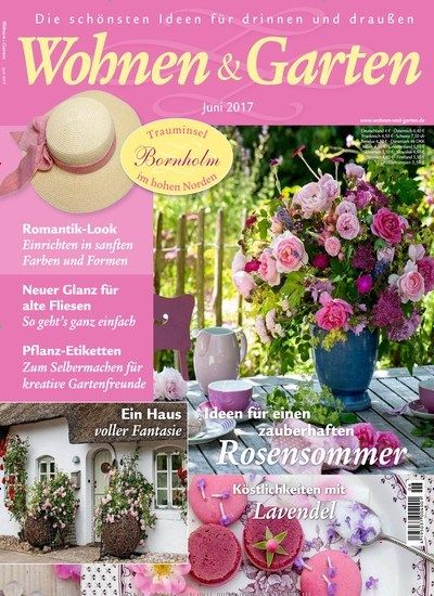 Ideen Für Einen Zauberhaften #Rosen #Sommer 🌹 Jetzt In @wohnenundgarten: