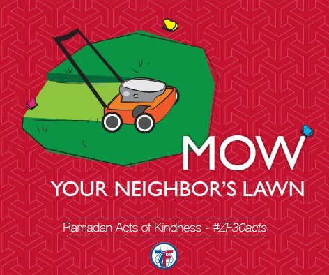 Day 12: Mow your neighbor's lawn #ZF30Acts