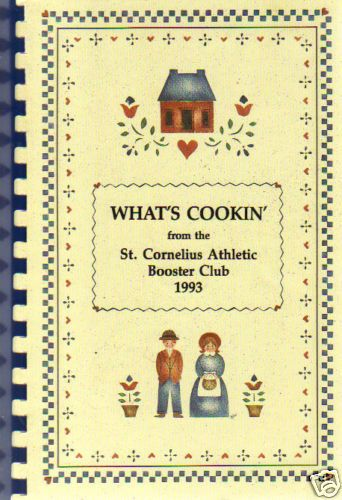 *LONG BEACH CA 1993 COOK BOOK *WHAT'S COOKIN *ST CORNELIUS CHURCH SCHOOL *LOCAL