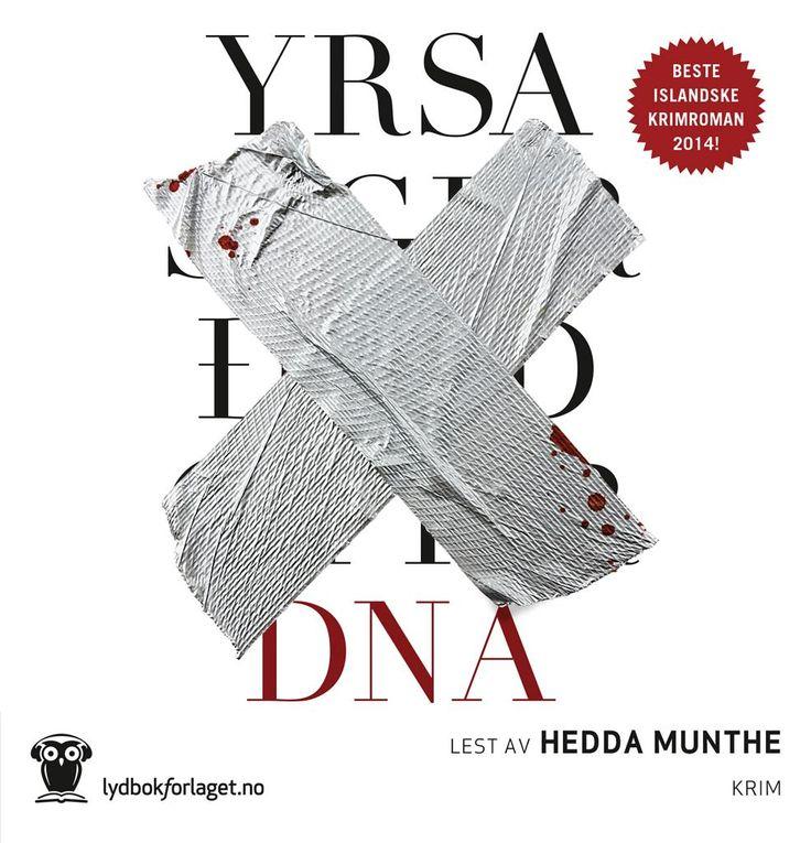 """Yrsa Sigurdardottir - """"DNA"""" (audio edition, read by Hedda Munthe)"""