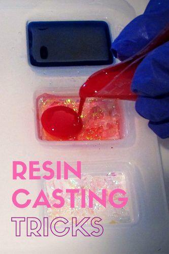 Resin casting tricks                                                                                                                                                                                 More