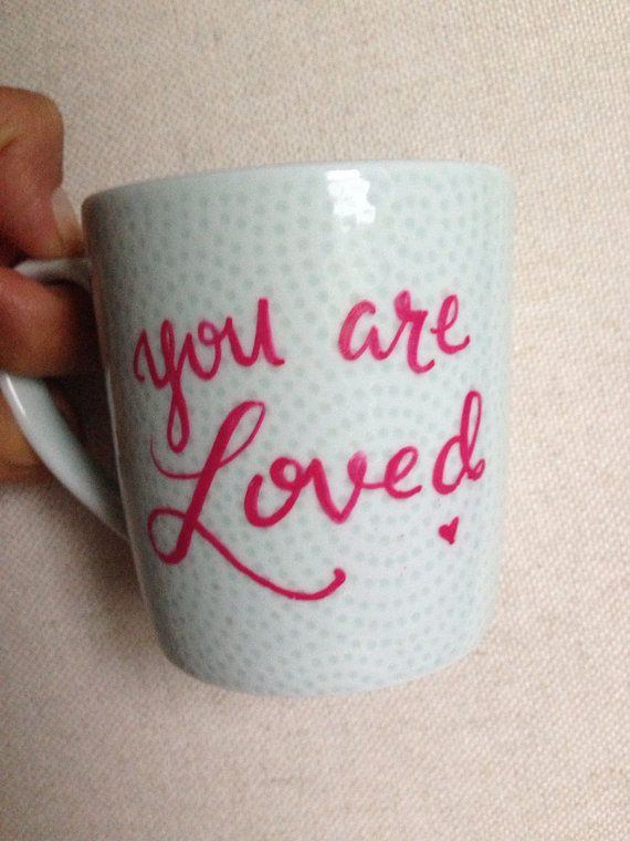 The perfect gift for a friend, or family member to remind them, you are loved. Every mug is hand painted so please allow for some variations