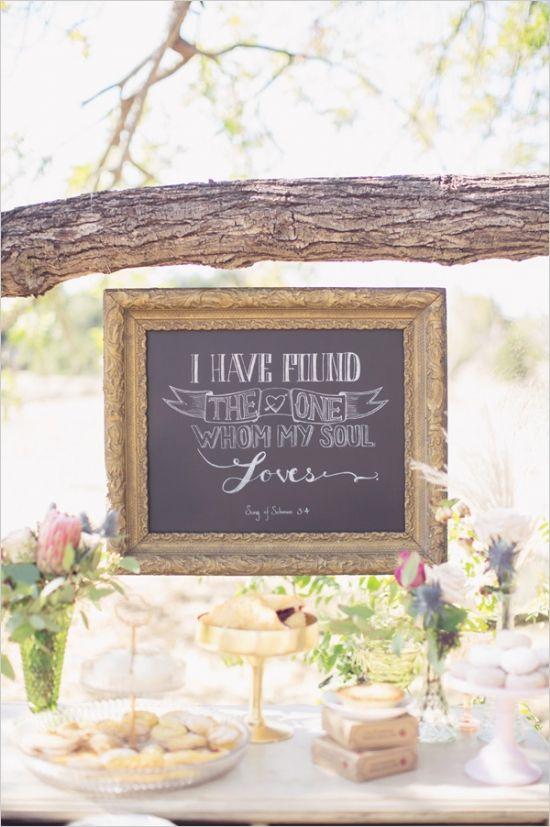 i have found the one whom my soul loves chalkboard sign #weddingdecor #chalkboarddiy #weddingchicks http://www.weddingchicks.com/2014/02/24/very-vintage-wedding-ideas/