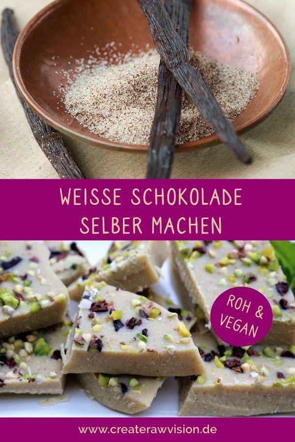Weisse Schokolade Mit Crunch Rezept Vegane Schokolade Schokolade Selber Machen Und Roh Vegan