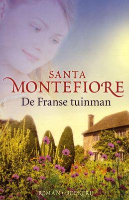 21 Santa Montefiore: De Franse tuinman