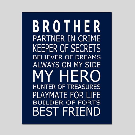 Brothers Print Brothers Quote Brothers Decor Big Brother