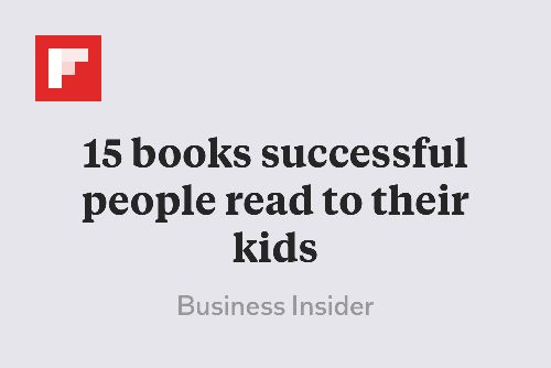 15 books successful people read to their kids http://flip.it/0Z0O7