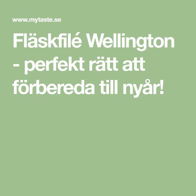 Fläskfilé Wellington - perfekt rätt att förbereda till nyår!