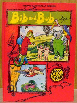 A Bib & Bub book by May Gibbs.