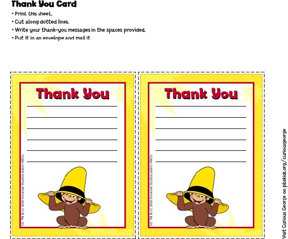 Printable color Curious George thank-you card. Print this sheet and cut card along dotted lines. Write your thank-you message in the space provided. Put card in an envelope and mail.