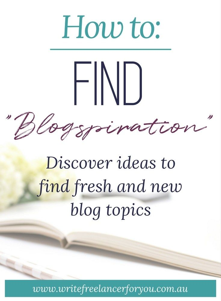 blogspiration, new blog topics, find blog topics, blog ideas