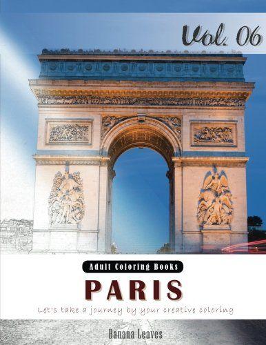 Paris : Romantic Place Grey Scale Photo Adult Coloring Bo...