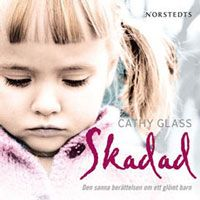 Skadad - Cathy Glass