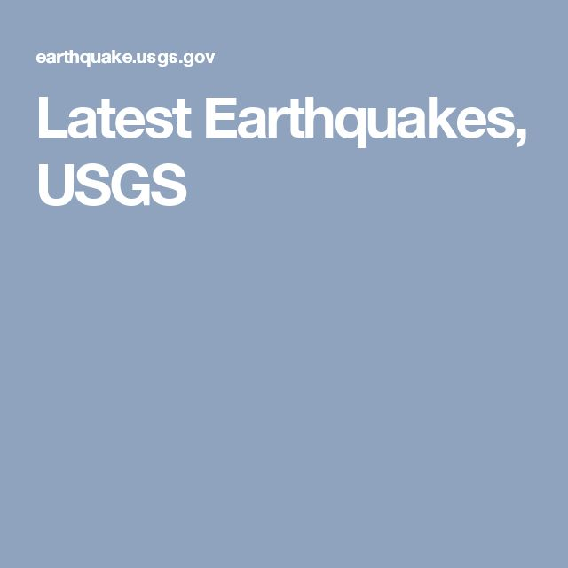 Latest Earthquakes, USGS