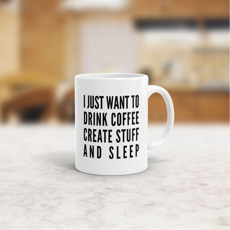 Create Stuff And Sleep Mug