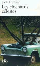 Kerouac - Les clochards célestes