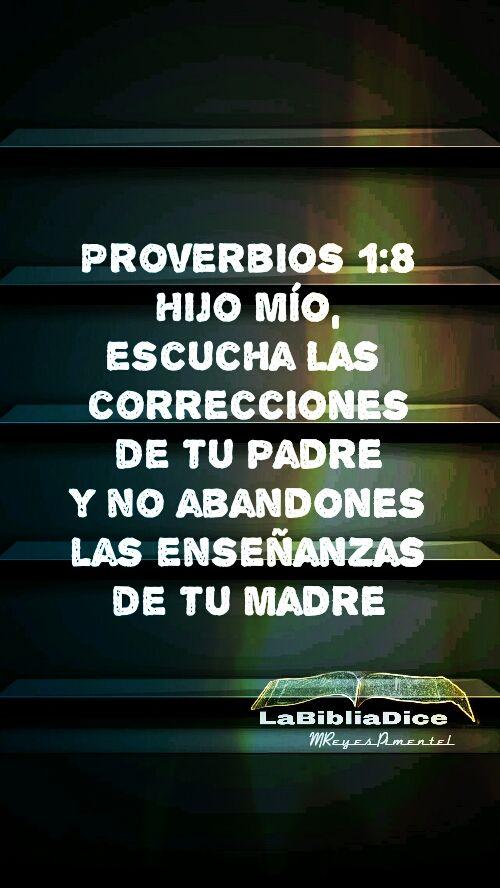 LaBibliaDice: Proverbios 1:8 Cuán importante es la enseñanza de los padres en el hogar