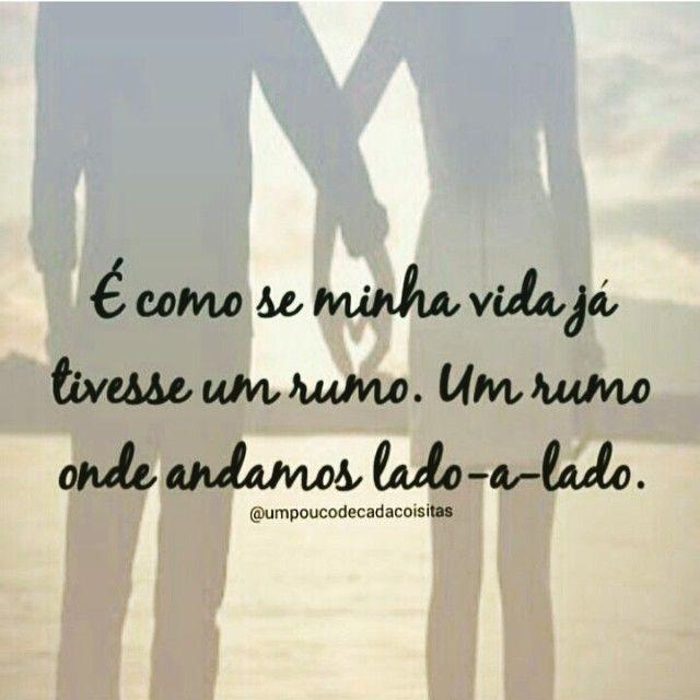 Sempre Juntos Lado A Lado Amor Love Namoro Namorada