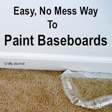 Easy, No Mess Way to Paint Baseboards - Crafty Journal