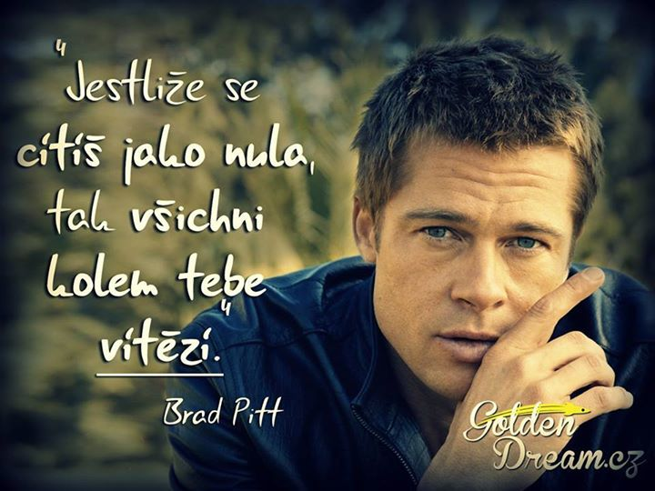Brad Pitt motivace česky http://on.fb.me/14rlJrj