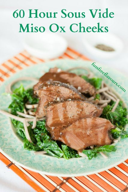 Recipe: 60 Hour Sous Vide Japanese Inspired Ox Cheeks - Fuss Free Flavours
