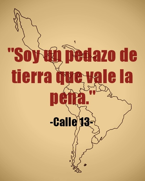 Calle 13--> truly powerful statement