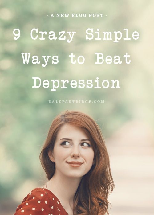 9 Crazy Simple Ways To Beat Depression