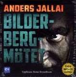 """Bilderbergmötet [Ljudupptagning] / Anders Jallai """"En internationell thriller som utspelar sig i det lilla fiskesamhället där konsekvenserna av händelserna under några dygn rör hela världen.""""  Bilderbergmötet är en fristående fortsättning på de tre tidigare böckerna om den före detta underrättelseoperatören Anton Modin.   #ljudbokstips #ljudbocker #deckare"""