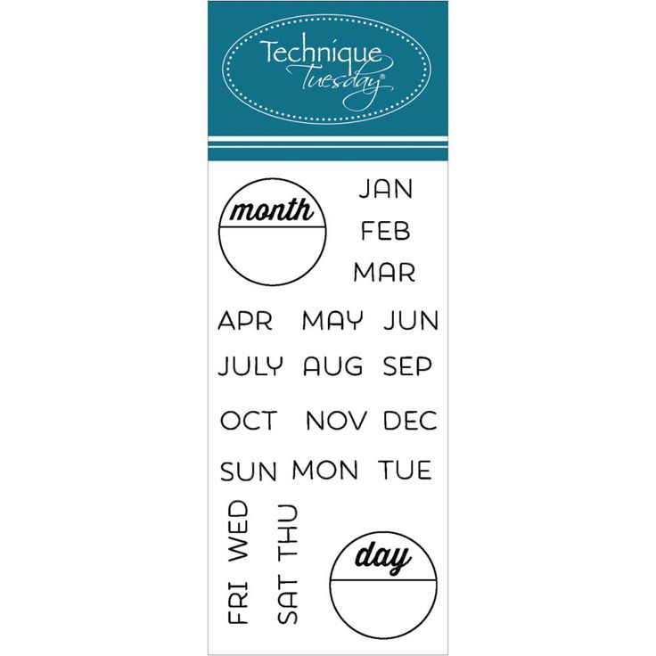 Technique Tuesday Clear Stamp Calendar Months & Days