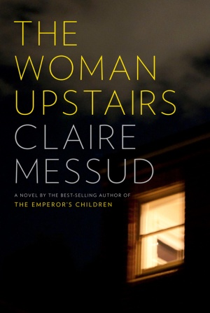 http://arts.nationalpost.com/2013/05/03/book-review-the-woman-upstairs-by-claire-messud/