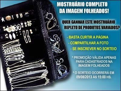 http://www.imagemfolheados.com.br/?a=11805 FAÇA SEU CADASTRO E MONTE SEU MOSTRUÁRIO E GANHE UM ÓTIMO EXTRA