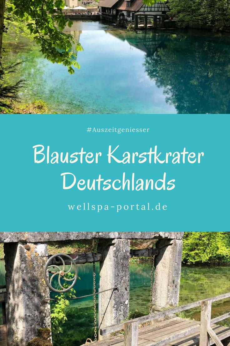 Ausflugsziel Furs Wochenende Blautopf Blaubeuren Baden Wurtemberg Ausflug Ausflugsziele Reiseziele