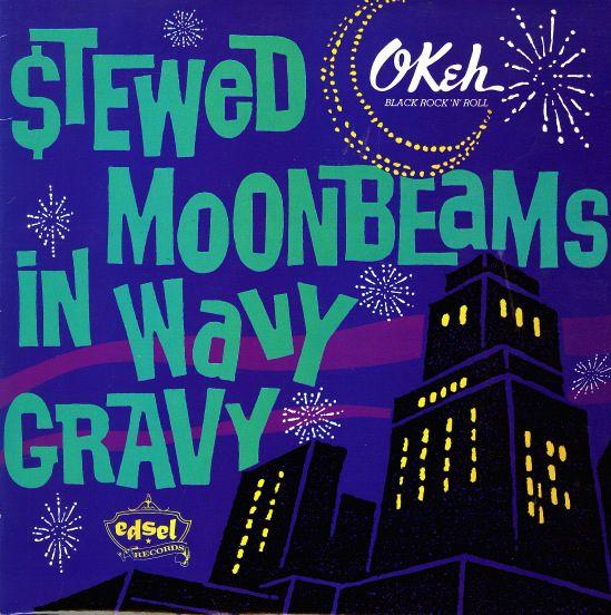 Various: Stewed Moonbeams In Wavy Gravy