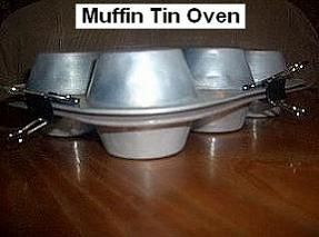 Muffin tin oven for cooking over a campfire. (Scroll down)