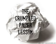 Bullying and the Crumpled Paper Lesson | Babble More
