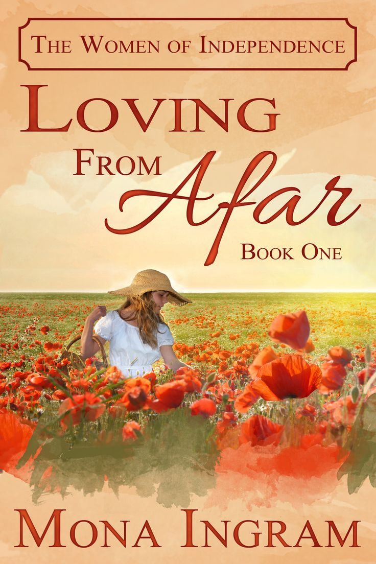 Loving From Afar By Mona Ingram A Romance That's Heartbreaking, But  Ultimately Satisfying