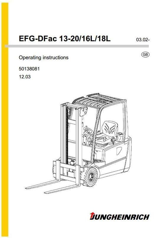 JETI Electric Fork Truck EFG-DFac Series: 13, 15, 16, 16L, 18, 18L, 20 Operating, Maintenance Manual