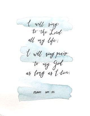 Psalm 104:33, Christian Scripture, Psalms