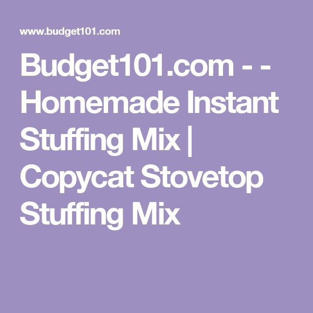 Budget101.com - - Homemade Instant Stuffing Mix | Copycat Stovetop Stuffing Mix