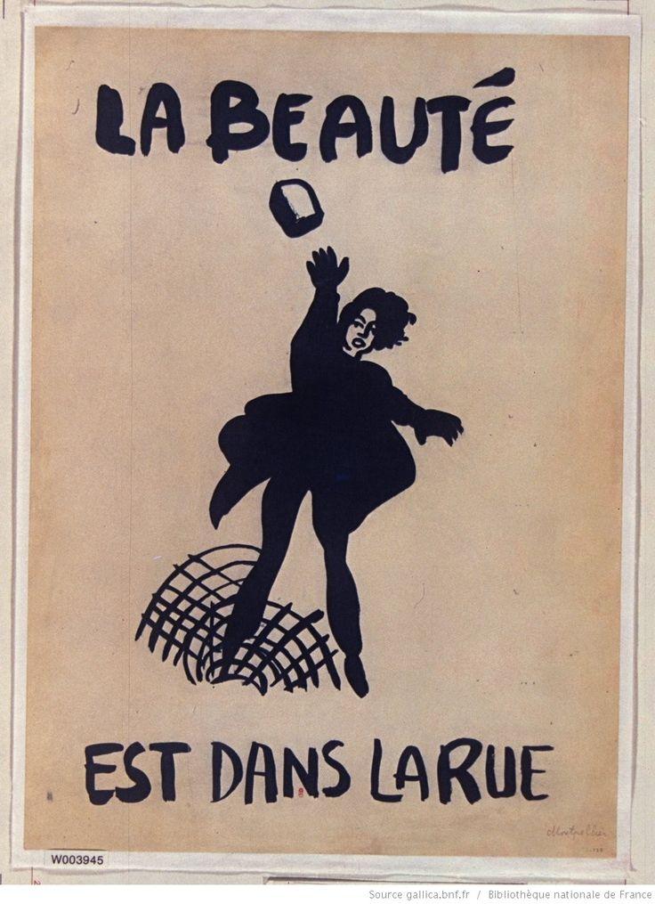 [Mai 1968]. La Beauté est dans la rue, [Montpellier] : [affiche] / [non identifié] | Gallica