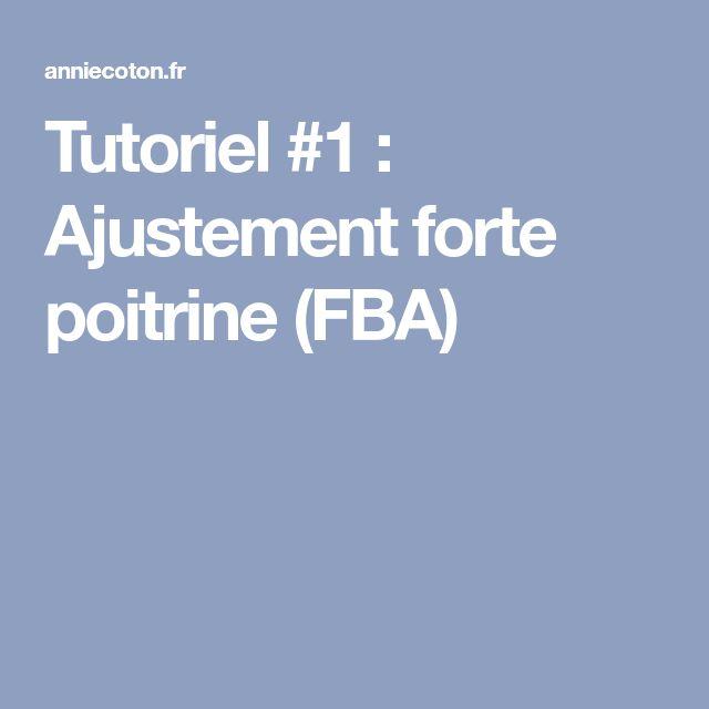 Tutoriel #1 : Ajustement forte poitrine (FBA)