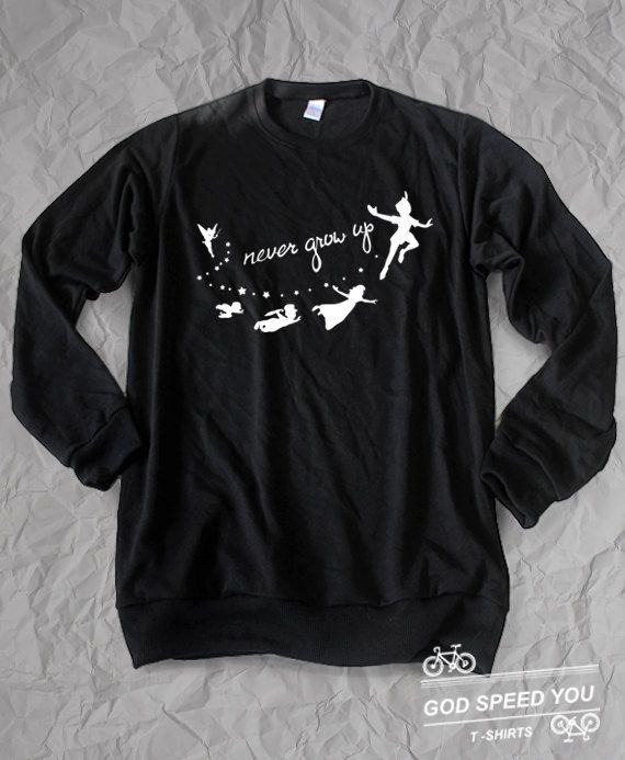 Never grow up peter pan sweaters shirt, Walt disney Tshirt,Fashion clothing unisex L size, by GodspeedYouShop on Etsy https://www.etsy.com/listing/238853212/never-grow-up-peter-pan-sweaters-shirt