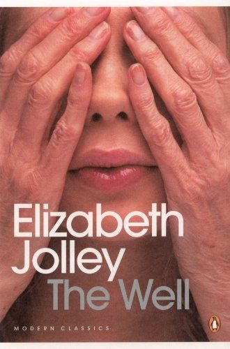 The Well by Elizabeth Jolley