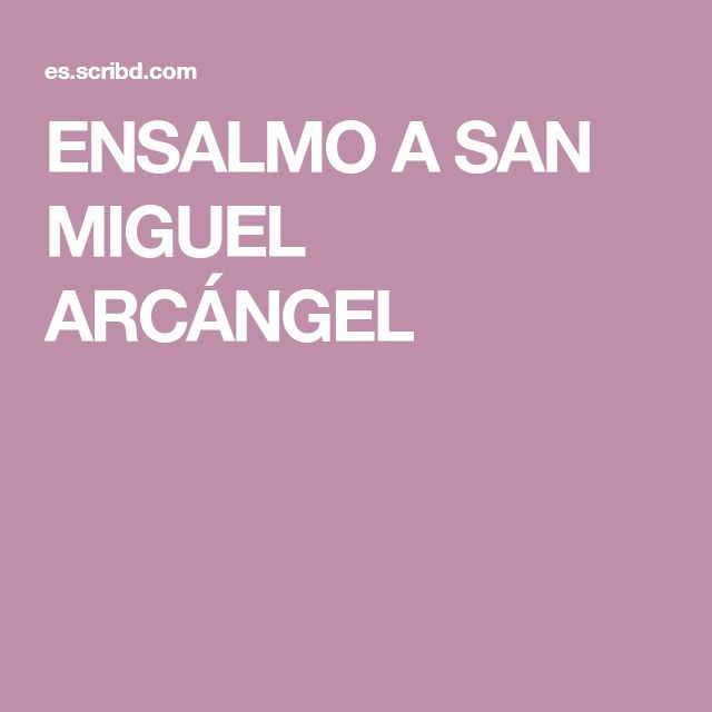 ENSALMO A SAN MIGUEL ARCÁNGEL