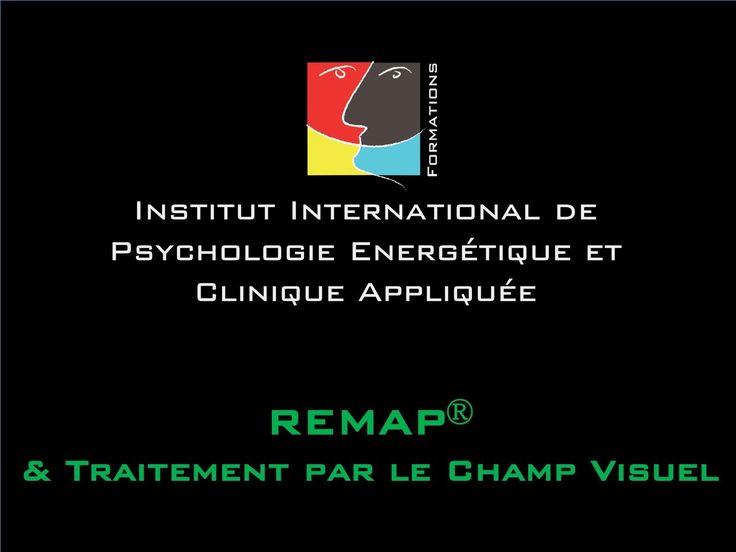 REMAP® & Traitement par le champ visuel REMAP® - Présentation de la Formation par Yves Wauthier-Freymann