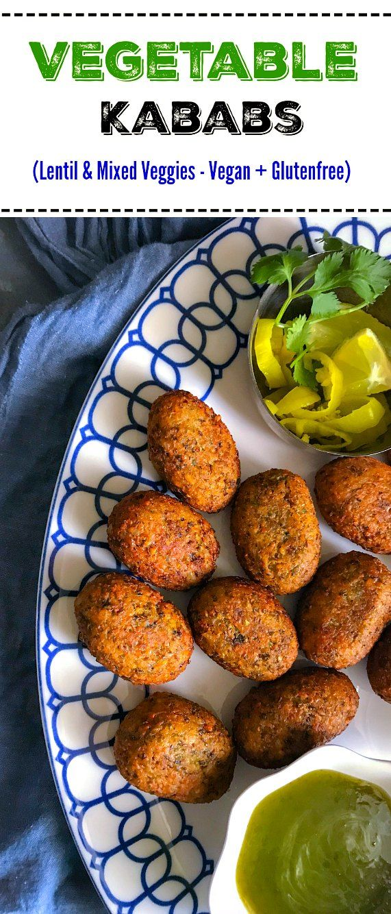 Vegetable Kababs - #kababs #kebobs #lentil #vegetable #vegan #glutenfree